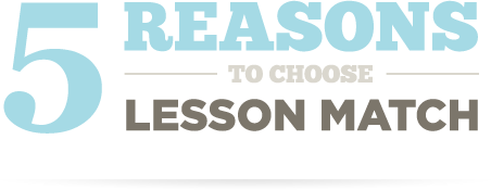 5 Reasons to choose Lesson Match